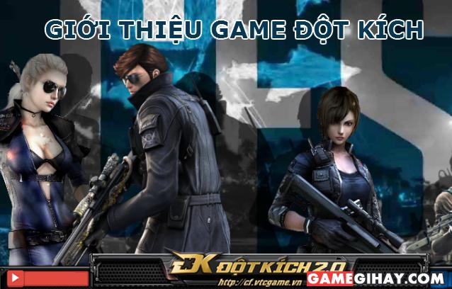 Giới thiệu Game Đột kích – Game bắn súng CF