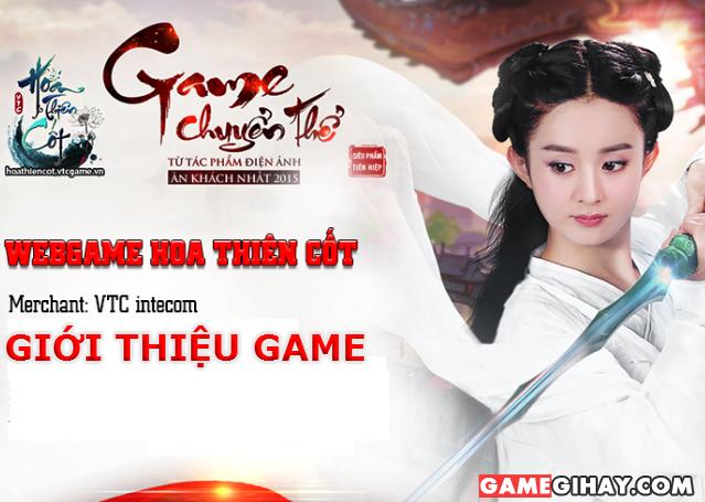 Giới thiệu và tải Game Hoa Thiên Cốt – Webgame nhập vai