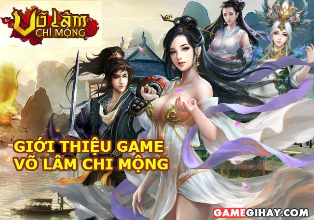 Giới thiệu game Võ Lâm Chi Mộng – Game nhập vai Online