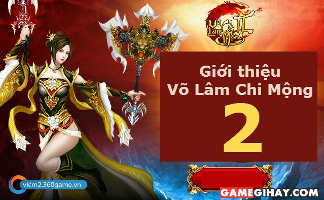 Giới thiệu Game Võ Lâm Chi Mộng 2 – Game nhập vai võ hiệp