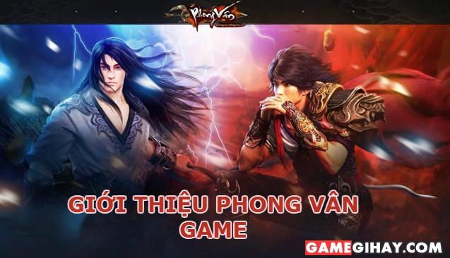 Giới thiệu Game Phong Vân – Game nhập vai kiếm hiệp