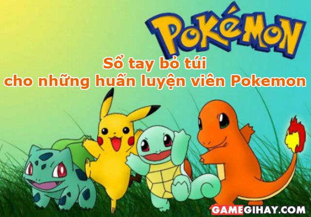 Sổ tay bỏ túi cho những huấn luyện viên Pokemon
