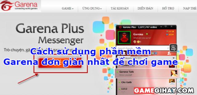 Cách sử dụng phần mềm Garena để chơi game