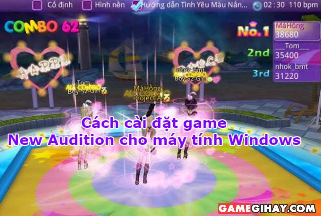 Cách cài đặt game New Audition cho máy tính Windows