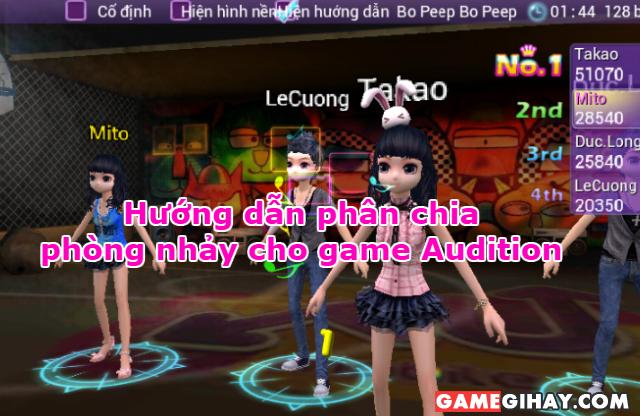 Hướng dẫn phân chia phòng nhảy cho game Audition