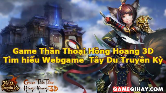 Tìm hiểu Webgame nhập vai Tây Du Truyền Kỳ