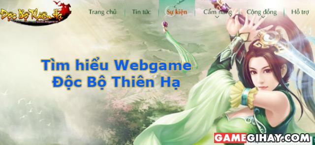 Tìm hiểu Webgame Độc Bộ Thiên Hạ