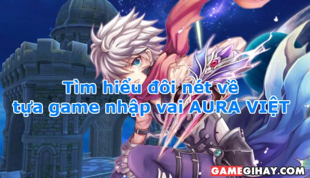 Giới thiệu game nhập vai AURA VIỆT