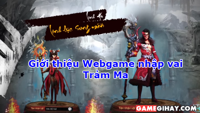 Giới thiệu Webgame nhập vai Trảm Ma + Hình 1