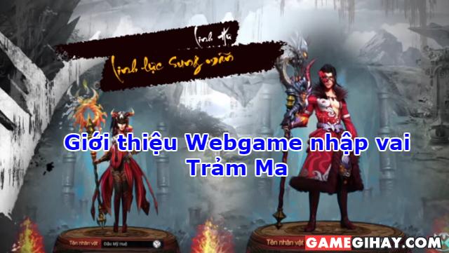 Giới thiệu Webgame nhập vai Trảm Ma
