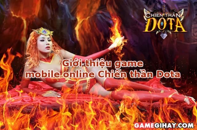 Giới thiệu game mobile online Chiến thần Dota