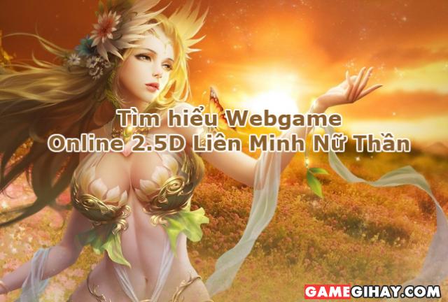 Tìm hiểu Webgame Online 2.5D Liên Minh Nữ Thần + Hình 1