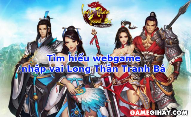 Giới thiệu webgame nhập vai Long Thần Tranh Bá
