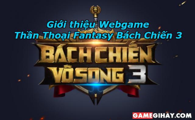Giới thiệu Webgame Thần Thoại Fantasy Bách Chiến 3