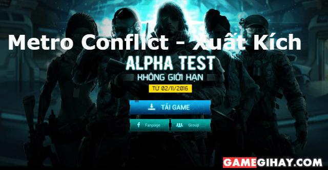 Metro Conflict – Xuất Kích chính thức Alpha Test vào ngày 02/11