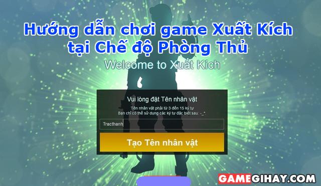 Hướng dẫn chơi game Xuất Kích ở Chế độ Phòng Thủ
