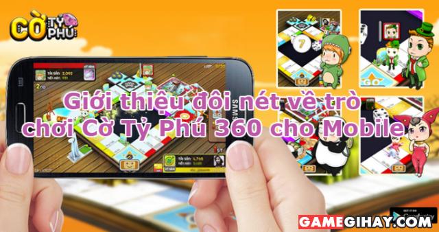 Giới thiệu đôi nét về trò chơi Cờ Tỷ Phú 360 cho Mobile